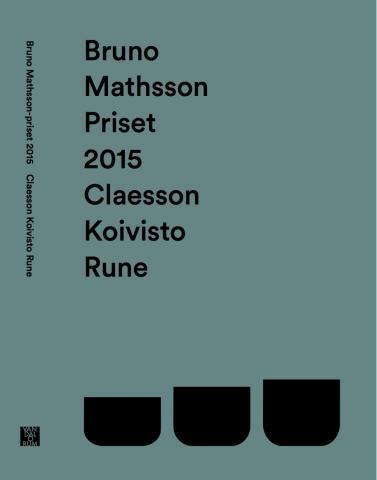 Bruno Mathsson-priset 2015: Claesson Koivisto Rune av Hedvig Hedqvist